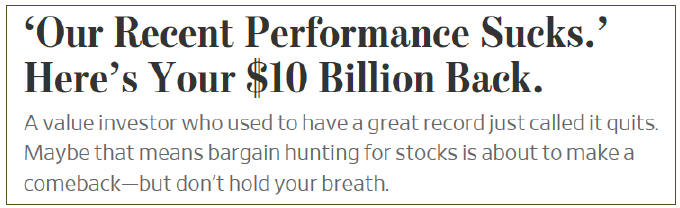 """'Our Recent Performance Sucks.' Here's You $10 Billion Back."" The Wall Street Journal, 23 Oct. 2020"