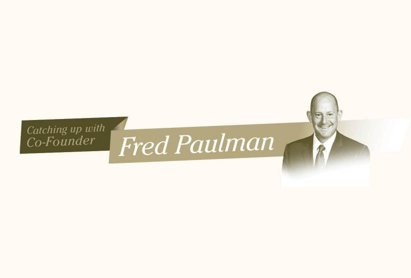 Catching up with Co-Founder Fred Paulman